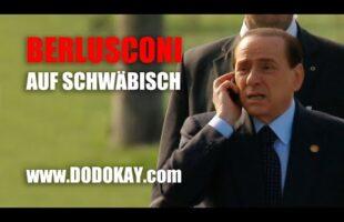 Berlusconi und sein Corona – schwäbisch