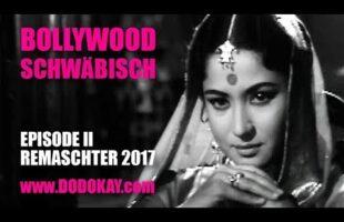 Bollywood auf Schwäbisch Teil 2 – Remaschter 2017