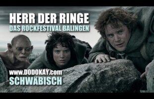 Das Rockfestival in Balingen – Herr der Ringe – Schwäbisch