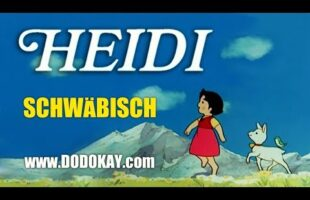 Heidi – Trickfilmklassiker schwäbisch