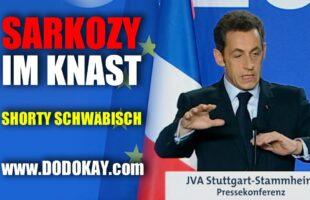 Sarkozy und der Knast mit Zuckerguss – schwäbisch
