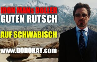 Silvester mit 'm Iron Man Tony Stark seine Böller – schwäbisch