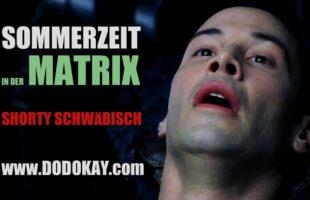 Sommerzeit in der Matrix – schwäbisch