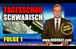 Tagesschau schwäbisch – Folge 1 vom 11.01.2009 – Klassiker