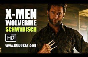 X-Men Schwäbisch – Wolverine und die Verstopfung